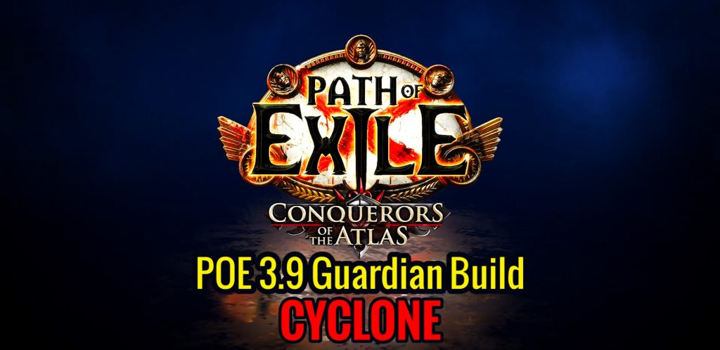 POE-3.9-cyclone-guardian-build-1024x498 POE 3.9 Guardian Most Popular Cyclone Build Guide